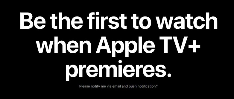 2 Notify me when Apple TV+ ...