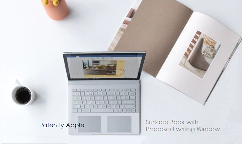 1 X Surface Book Patent concept with new Writing Window