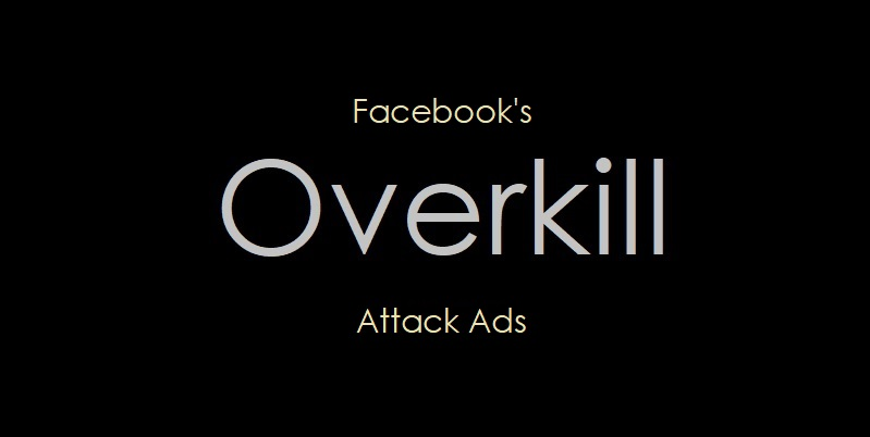 1 X2 Cover Facebook's overkill attack ads - Copy